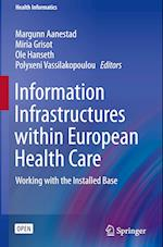 Information Infrastructures Within European Health Care (HEALTH INFORMATICS)