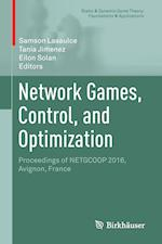 Network Games, Control, and Optimization : Proceedings of NETGCOOP 2016, Avignon, France