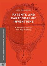 Patents and Cartographic Inventions (Palgrave Studies in the History of Science and Technology)