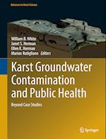 Karst Groundwater Contamination and Public Health (Advances in Karst Science)
