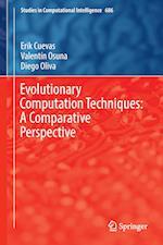 Evolutionary Computation Techniques: A Comparative Perspective af Erik Cuevas, Valentín|oliva Osuna Diego