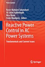 Reactive Power Control in AC Power Systems : Fundamentals and Current Issues