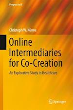 Online Intermediaries for Co-Creation : An Explorative Study in Healthcare