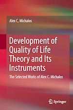 Development of Quality of Life Theory and Its Instruments