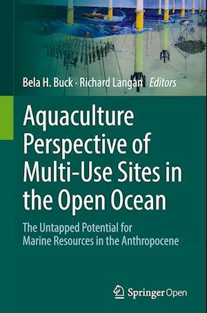 Bog, hardback Aquaculture Perspective of Multi-Use Sites in the Open Ocean af Bela H. Buck
