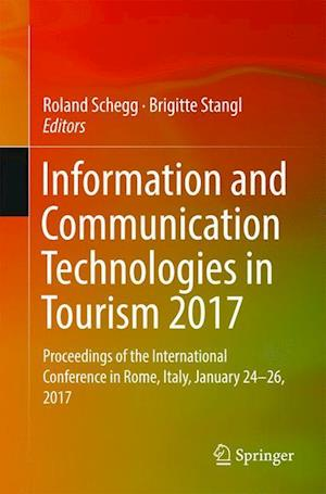 Information and Communication Technologies in Tourism 2017 : Proceedings of the International Conference in Rome, Italy, January 24-26, 2017
