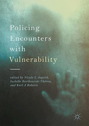 Bog, hardback Policing Encounters with Vulnerability