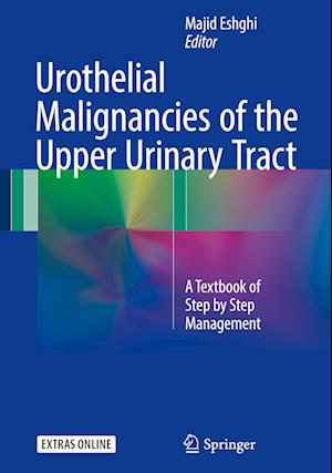 Bog, hardback Urothelial Malignancies of the Upper Urinary Tract