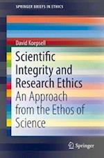 Scientific Integrity and Research Ethics : An Approach from the Ethos of Science