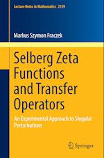Selberg Zeta Functions and Transfer Operators : An Experimental Approach to Singular Perturbations
