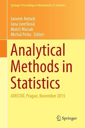 Analytical Methods in Statistics : AMISTAT, Prague, November 2015