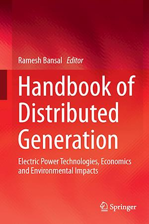 Bog, hardback Handbook of Distributed Generation : Electric Power Technologies, Economics and Environmental Impacts