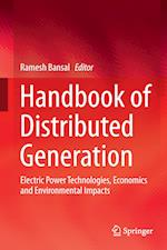 Handbook of Distributed Generation : Electric Power Technologies, Economics and Environmental Impacts