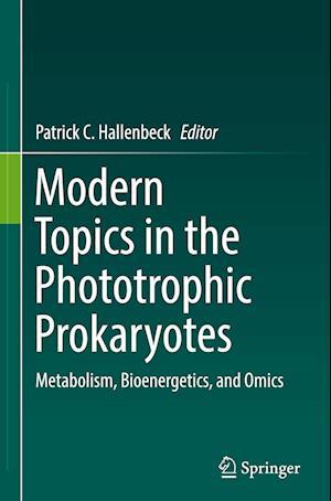 Modern Topics in the Phototrophic Prokaryotes