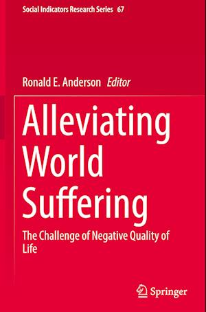 Bog, hardback Alleviating World Suffering af Ronald E. Anderson