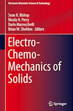 Electro-Chemo-Mechanics of Solids (ELECTRONIC MATERIALS: SCIENCE AND TECHNOLOGY)