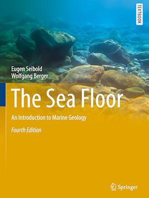 Bog, hardback The Sea Floor af Eugen Seibold