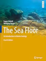 The Sea Floor (Springer Textbooks in Earth Sciences Geography and Environment)