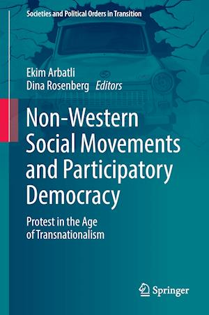 Bog, hardback Non-Western Social Movements and Participatory Democracy : Protest in the Age of Transnationalism