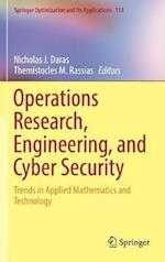 Operations Research, Engineering, and Cyber Security : Trends in Applied Mathematics and Technology