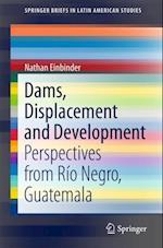 Dams, Displacement and Development af Nathan Einbinder