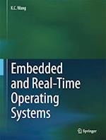 Embedded and Real-Time Operating Systems af K. C. Wang