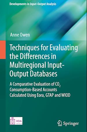 Bog, hardback Techniques for Evaluating the Differences in Multiregional Input-Output Databases af Anne Owen