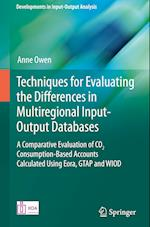 Techniques for Evaluating the Differences in Multiregional Input-Output Databases (Developments in Input Output Analysis)