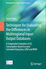 Techniques for Evaluating the Differences in Multiregional Input-Output Databases af Anne Owen