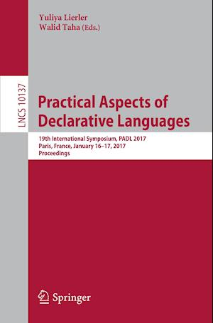 Bog, paperback Practical Aspects of Declarative Languages af Yuliya Lierler