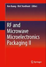 RF and Microwave Microelectronics Packaging II