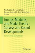Groups, Modules, and Model Theory - Surveys and Recent Developments : In Memory of Rüdiger Göbel