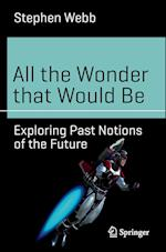 All the Wonder That Would be (Science and Fiction)