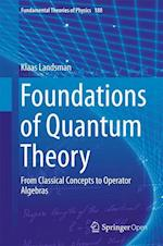 Foundations of Quantum Theory (FUNDAMENTAL THEORIES OF PHYSICS, nr. 188)