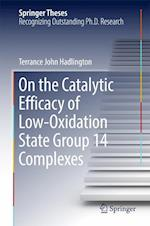 On the Catalytic Efficacy of Low-Oxidation State Group 14 Complexes (Springer Theses)