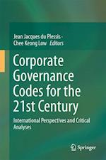 Corporate Governance Codes for the 21st Century : International Perspectives and Critical Analyses