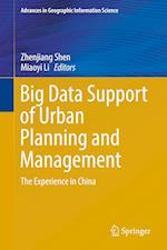 Big Data Support of Urban Planning and Management (Advances in Geographic Information Science)