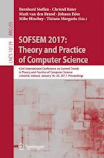 SOFSEM 2017: Theory and Practice of Computer Science : 43rd International Conference on Current Trends in Theory and Practice of Computer Science, Lim