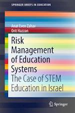 Risk Management of Education Systems : The Case of STEM Education in Israel