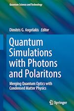 Quantum Simulations with Photons and Polaritons (Quantum Science and Technology)