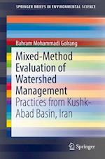 Mixed-Method Evaluation of Watershed Management : Practices from Kushk-Abad Basin, Iran