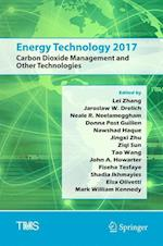 Energy Technology 2017 : Carbon Dioxide Management and Other Technologies
