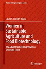 Women in Sustainable Agriculture and Food Biotechnology : Key Advances and Perspectives on Emerging Topics