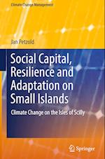 Social Capital, Resilience and Adaptation on Small Islands (Climate Change Management)