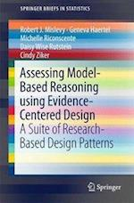 Assessing Model-Based Reasoning using Evidence- Centered Design : A Suite of Research-Based Design Patterns