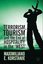 Terrorism, Tourism and the End of Hospitality in the 'West' af Maximiliano E. Korstanje