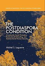 The Postdiaspora Condition (Europe in Transition: The Nyu European Studies Series)