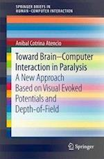 Toward Brain-Computer Interaction in Paralysis : A New Approach Based on Visual Evoked Potentials and Depth-of-Field