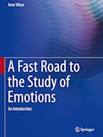 A Fast Road to the Study of Emotions