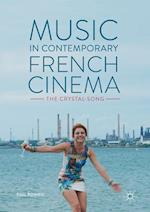 Music in Contemporary French Cinema : The Crystal-Song